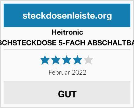 Heitronic TISCHSTECKDOSE 5-FACH ABSCHALTBAR  Test