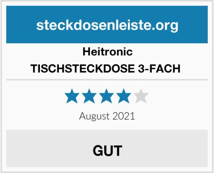 Heitronic TISCHSTECKDOSE 3-FACH  Test
