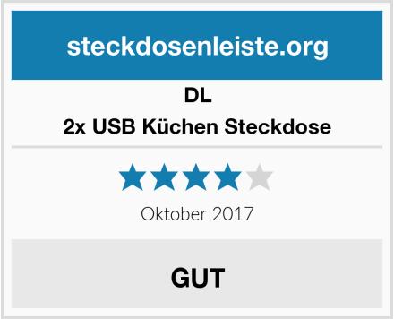 DL 2x USB Küchen Steckdose Test