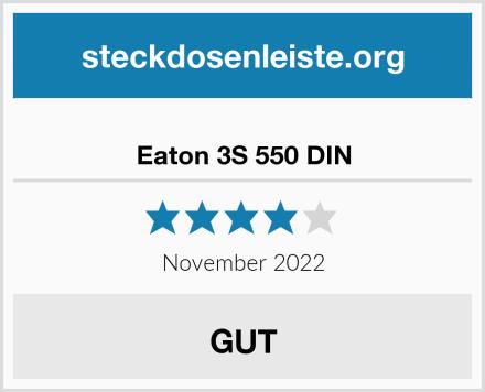 Eaton 3S 550 DIN Test