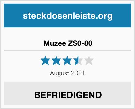 Muzee ZS0-80 Test