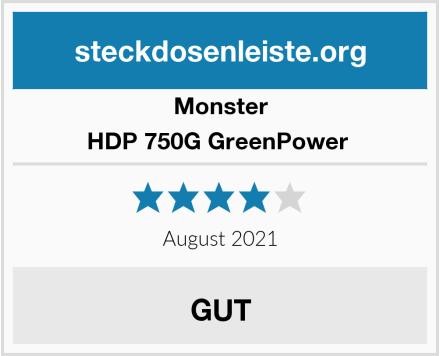 Monster HDP 750G GreenPower  Test