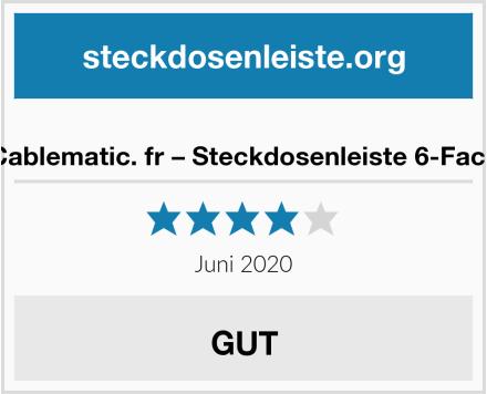 Cablematic. fr – Steckdosenleiste 6-Fach Test