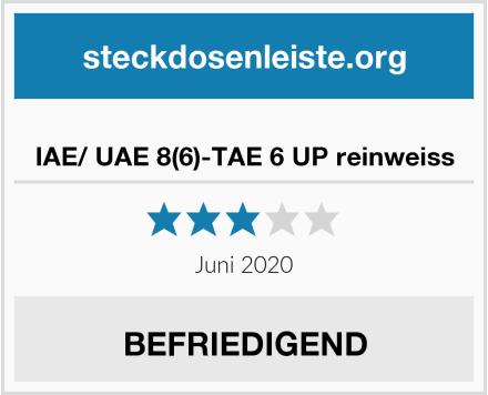 IAE/ UAE 8(6)-TAE 6 UP reinweiss Test