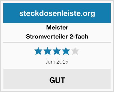 Meister Stromverteiler 2-fach Test