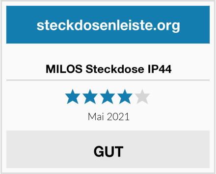 MILOS Steckdose IP44 Test